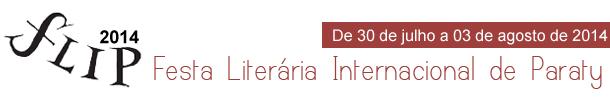 Flip 2014 - Festa Literária Internacional de Paraty